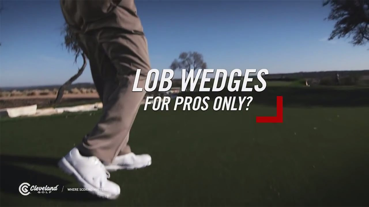 #Own125 Lob Wedges for Pros Only?